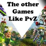 Games Like Plants vs Zombies – Ultimate List